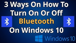 3 Ways On How To Turn On Or Off Bluetooth On Windows 10