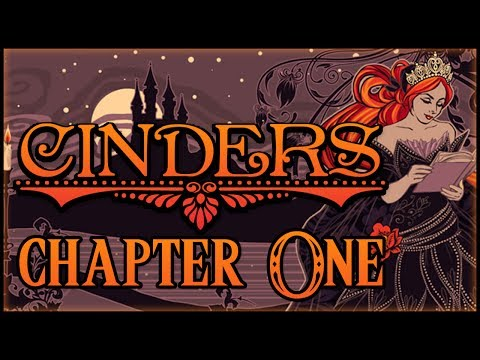 Cinders - #1 - Once Upon A Time...
