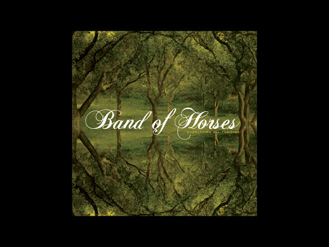 Band Of Horses  Everything All The Time Full Album