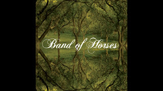 Repeat youtube video Band Of Horses - Everything All The Time (Full Album)