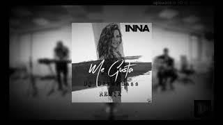 INNA - Me Gusta (Remix Teaser) #August