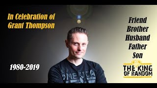 Grant Thompson: A Celebration of Life and Adventure
