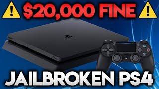 $20,000 FINE FOR JAILBROKEN PS4! 😲