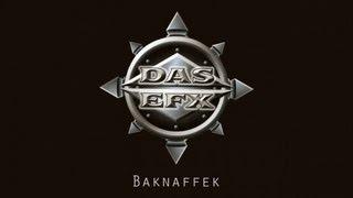 Das EFX - Baknaffek