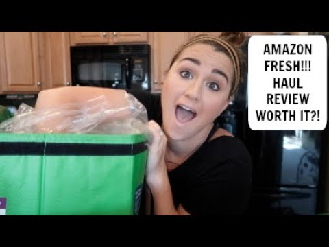 AMAZON FRESH! I FIRST EXPERIENCE I REVIEW AND HAUL! $105