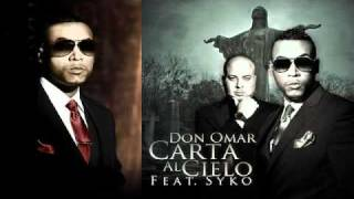 Don Omar Ft Syko - Carta Al Cielo (Meet The Orphans) ORIGINAL LYRICS REGGAETON 2010