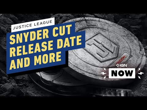 Release Date, New Posters, Confirmed Format for Justice League Snyder Cut - IGN Now