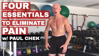 how to eliminate pain 4 essentials and get healthy now w paul chek