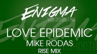 [ENIGMA Music] Daryus - Love Epidemic (Mike Rodas Rise Mix)