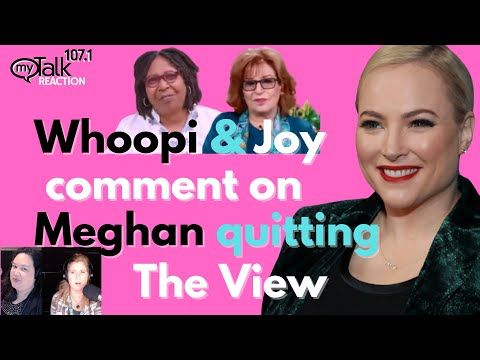 Whoopi and Joy React to Meghan Quitting The View