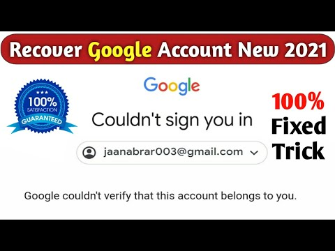 Google Couldn't Verify That This Account Belongs To You | How To Recover Google Account 2020