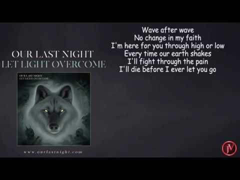Our Last Night - Every Time Our Earth Shakes-