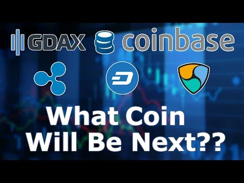 New Coins for Coinbase/GDAX???? Which Ones Could Make It?