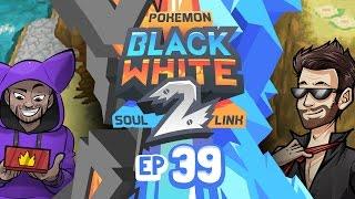 "Pokémon Black 2 & White 2 Soul Link Randomized Nuzlocke w/ ShadyPenguinn! - Ep 39 ""RHYPERIOR..."""