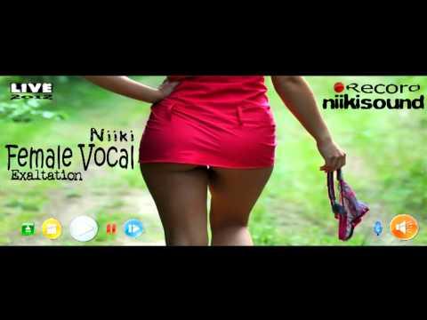 NiikiSound pres Niiki - Female Vocal Exaltation 2012