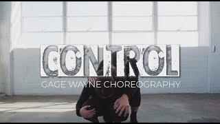 CONTROL | GAGE WAYNE CHOREOGRAPHY