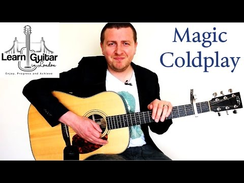 Magic Acoustic Guitar Lesson Coldplay Chords Rhythm How To