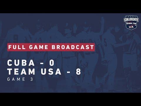 2019 Collegiate National Team: Team USA 8, Cuba 0 [FULL GAME]