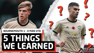 5 Things We Learned vs Bournemouth   AFCB 1-0 MUFC