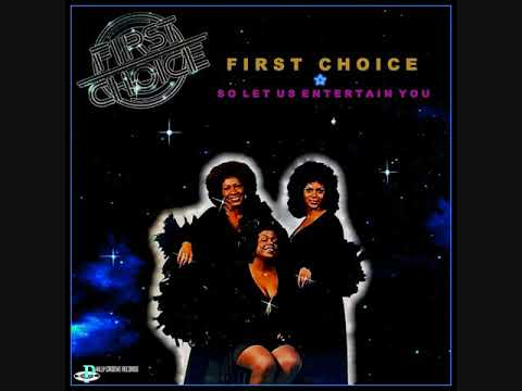 First Choice (Usa, 1976) - Let Us Entertain You (Full Album)