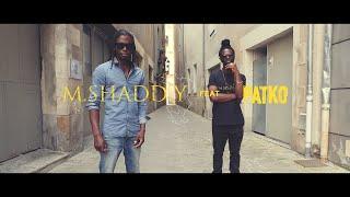 M.Shadd'y - Justice ft. Patko [Clip Officiel]