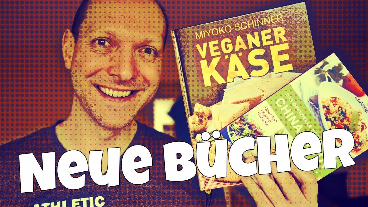 Vegan kochen - Neue Bücher: China Study, Veganer Käse etc. [VEGAN]