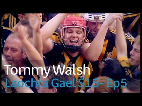 Laochra Gael 2017 - 5 Tommy Walsh
