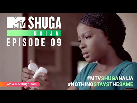 MTV Shuga Naija: Episode 9