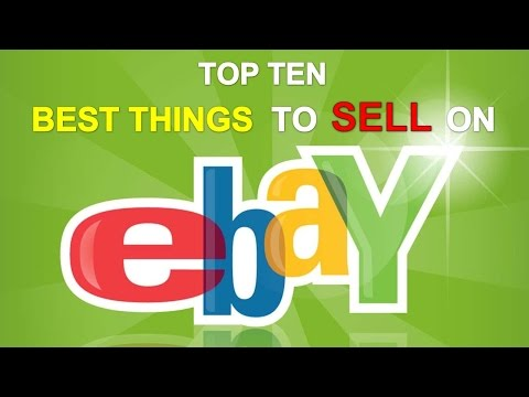 Top 10 Items to Sell on eBay and Make Money