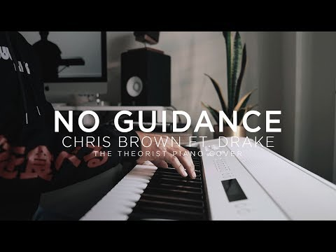 Chris Brown ft Drake - No Guidance  The Theorist Piano Cover