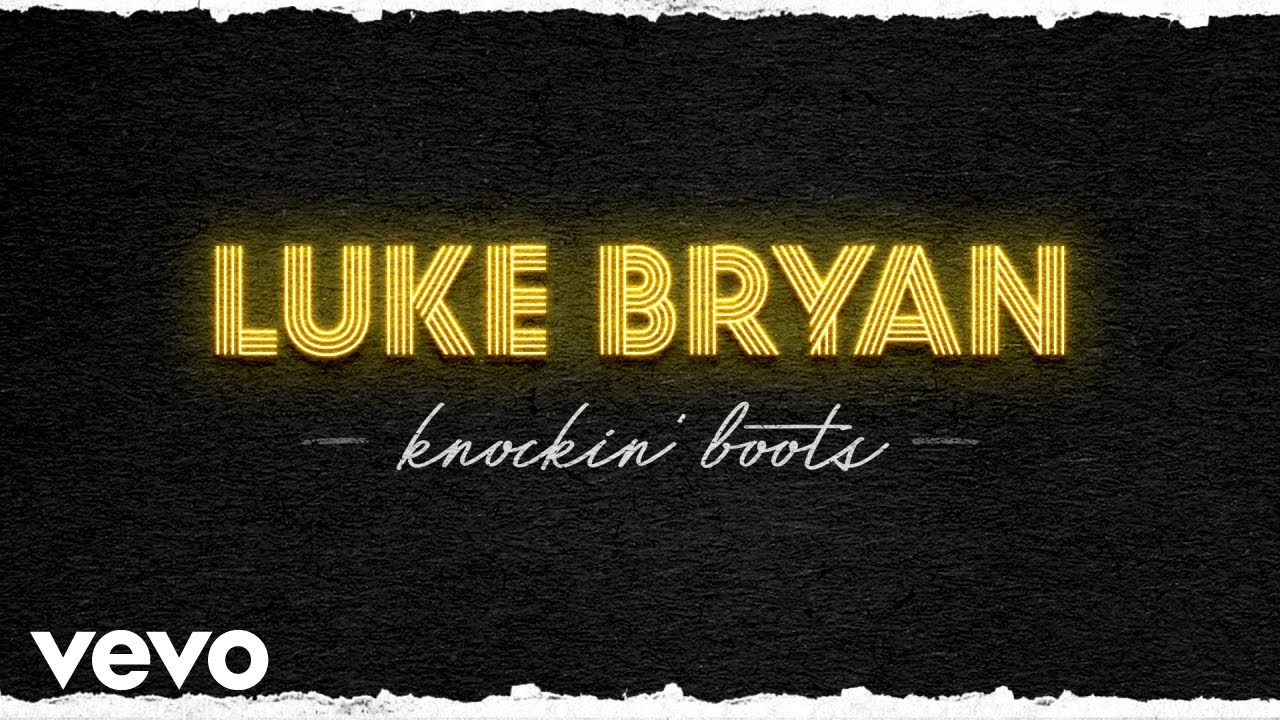 Luke Bryan , Knockin\u0027 Boots (Official Audio)