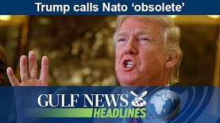 Donald Trump calls Nato 'obsolete' - GN Headlines
