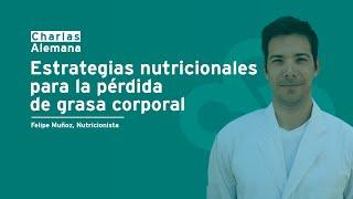 Estrategias nutricionales para la pérdida de grasa   Clínica Alemana
