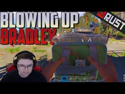 Blowing Up Bradley - Rust