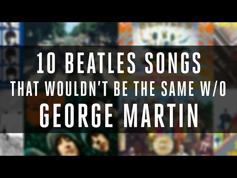 George Martin |  Beatles Song Tribute