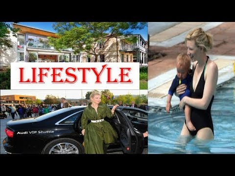 Cate Blanchett Biography | Family | Childhood | House | Net worth | Car collection | Life style 2017