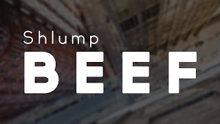 Shlump - Beef