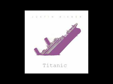 Justin Bieber - Titanic (Audio) Official (NEW SONG 2014)