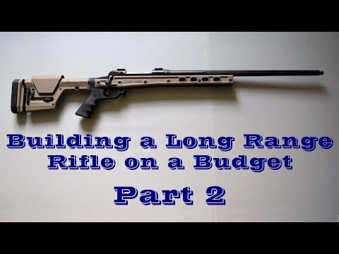 Building a Long Range Rifle on a Budget - Part 2 (Barrel, Chassis, Buttstock, Pistol Grip)