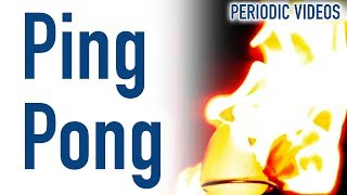 Burning Ping Pong Balls - Periodic Table Of Videos