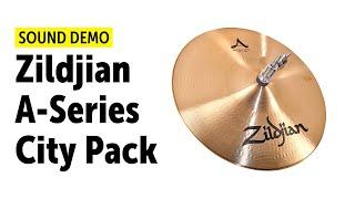 Zildjian A-Series City Pack - Sound Demo