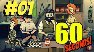 60 SECONDS! - Auf in die Apokalypse! WAS IST 60 Seconds? #01 [German/Deutsch Gameplay Let's Play]