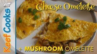 Easy Cheese Omelette | Simple Mushroom Omelette