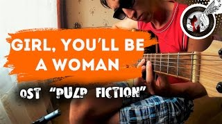Girl, You'll Be A Woman Soon - fingerstyle guitar