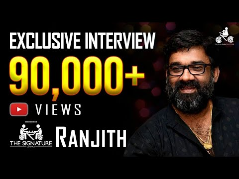 Ranjith EXCLUSIVE Interview I The Signature
