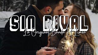 La Original Banda El Limón - Sin Rival (Letra)
