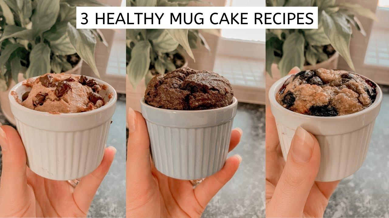 3 Mug Cake Recipes - Easy + Healthy - YouTube
