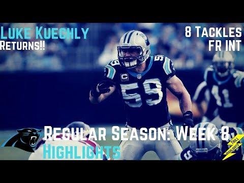 Luke Kuechly Week 8 Regular Season Highlights Dominant Return | 10/29/2017