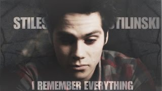 Stiles Stilinski | I remember everything [TJC]