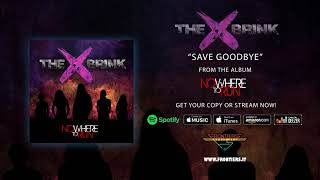 """The Brink – """"Save Goodbye"""" (Official Audio) #RockAintDead"""